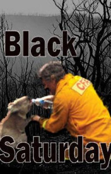 Black Saturday by 007beanie