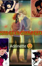 El amor es la cura perfecta by EsmeAgresteDixon