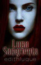 ➊ Luna Sangrienta ©  by edithluque