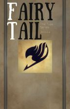 Fairy Tail | The Type Series by boodiva_1004