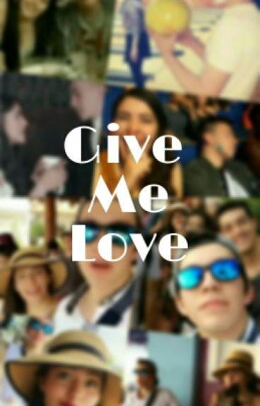 Give Me Love - Bresslie