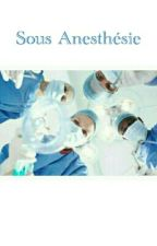 sous anesthésie by balzaq