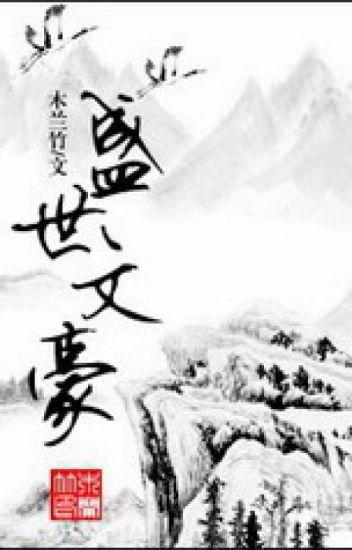 Thịnh thế văn hào - Mộc Lan Trúc
