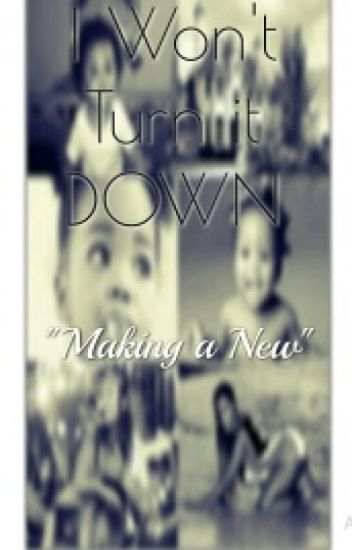 "I Won't Turn It Down (Jacquees Story) ""Making a New"" Book 3"