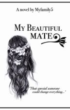 My beautiful mate (4 BOOKS IN ONE) by myfamily5