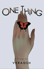 (Jani's Story #1) One Thing by veradsh