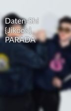 Daten-Shi  {Jikook} by lotusyume