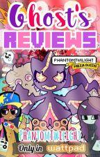 ♠Ghost's Reviews©♠ |CERRADO| by PhantomTwilight