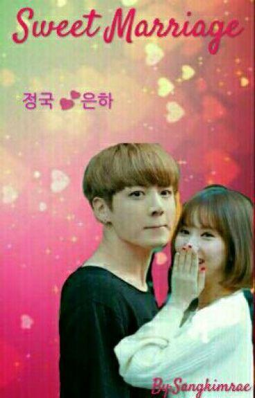 Sweet Marriage >Eunkook<