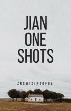one shots // jian  by zrcwizardofoz