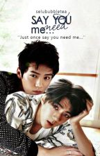 Say You Need Me II Hanhun by selububbletea