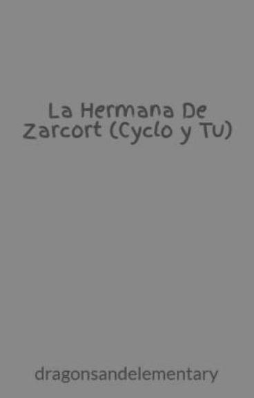 La Hermana De Zarcort (Cyclo y Tu)