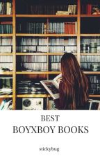 Best Boyxboy Books On Wattpad by stickybug