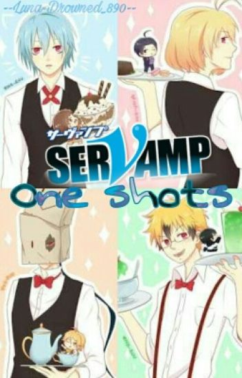 Servamp One Shots ★Servamp x Lectora★.