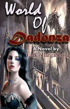 World of Dadonza by LiaCollargaSiosa