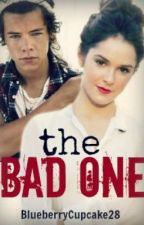 The Bad One (Harry Styles Fanfic) by MsPotato123