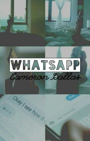 Whatsapp||Cameron Dallas