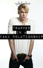 Trapped In A Fake Relationship (Glee Fanfiction) by ryderlynnfever