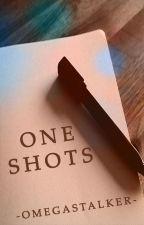 One-Shots. by -OmegaStalker-