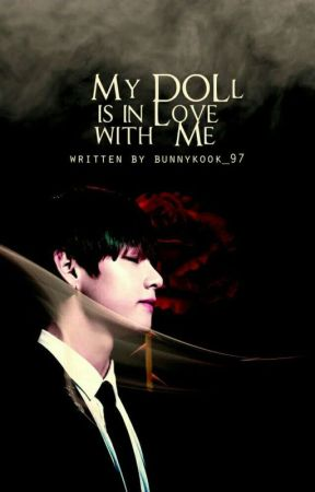 My Doll is in Love with ME |kth| (COMPLETED) by bunnykook_97
