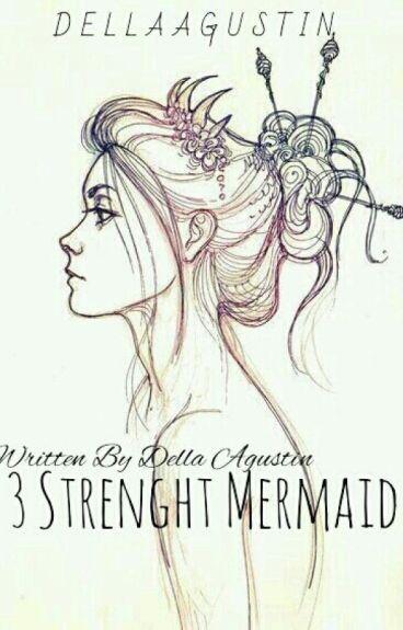 3 Strenght Mermaid