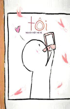 TÔI by PhThao8