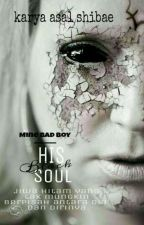 Mine Bad Boy : His Black Soul by shibae_