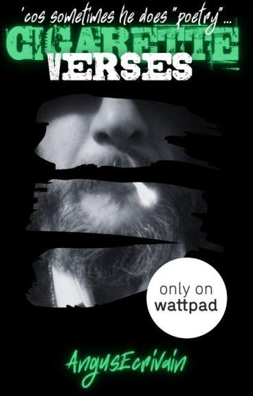 AngusEcrivain's Cigarette Verses... by AngusEcrivain
