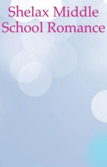 SHELAX Middle School Romance