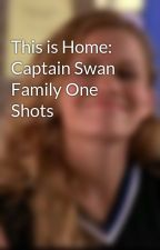 A Thousand Years: Captain Swan Family One Shots by Broadway_BlueEyes