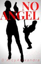 No Angel [#JustWriteIt #AdventureEdition] by darcyalex_