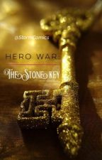 Hero War: The Stone Key by StormComics