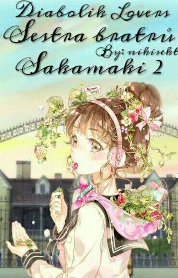 Diabolik Lovers- Sestra bratrů Sakamaki 2