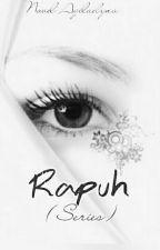 Rapuh(series) by aqiladyna