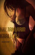 KALTAKLARIN KRALİÇESİ by alisamary