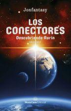 Los Conectores 1: Descubriendo Aurin (Libro 1 Trilogía)# Neón Awards 2017 by Jonfantasy