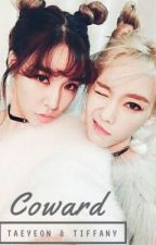 [TAENYFic] Coward by moonlight_kim