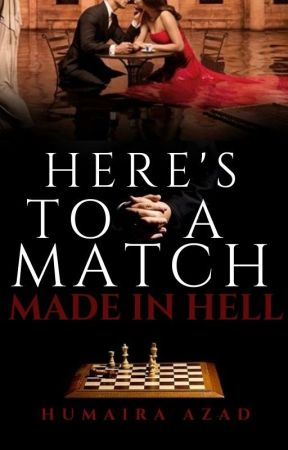 Here's to A Match Made in Hell ▪ Updating ▪ (Blood Money #1) by humaira_azad