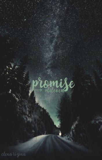 promise → mileven