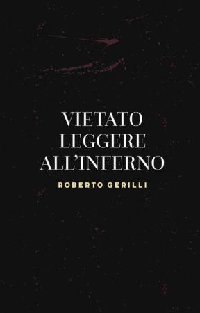 Vietato leggere all'inferno by RobertoGerilli