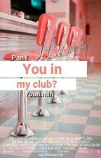 ❥ You in my club?    Yoon.min by PanteraBranca