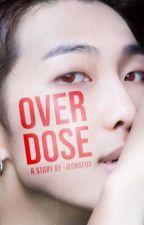 overdose by -jeongfox
