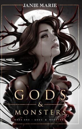 Gods and Monsters(Author's Edition... Reducing to Sample 2/15) by janie1617