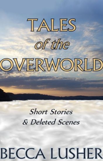 Tales of the Overworld