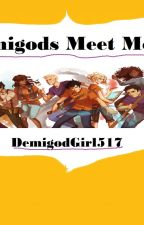Demigods Meet Mortals by DemigodGirl517