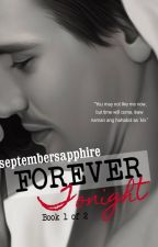 Forever....Tonight  (Published by LIB) by septembersapphire
