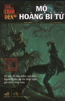Ma Thổi Đèn Tập 5: Mộ Hoàng Bì Tử - Thiên Hạ Bá Xướng