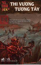Ma Thổi Đèn Tập 7: Thi Vương Tương Tây - Thiên Hạ Bá Xướng by TheAnhNguyen271