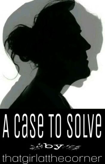 A Case to Solve #Wattys2017✔