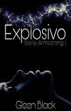 Pasión Explosiva by GleenLArmentrout